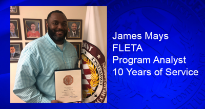 James Mays FLETA Program Analyst 10-years of service
